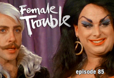 Female Trouble Review CFIR