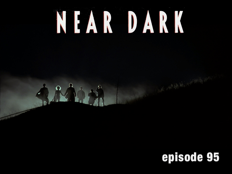 Near Dark Review CFIR